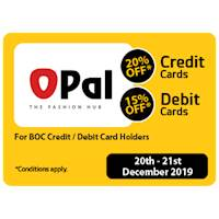 20% OFF for BOC Credit Card Holders & 15% for BOC Debit Card Holders at OPAL The Fashion Hub