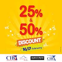 Up to 50% off on 16 & 17 February at CIB Shopping Centre