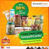 30% OFF on total bill at www.rancrisp.lk for all Sampath Mastercard & Visa Credit Cardholders and 25% OFF for Sampath Debit Cardholders.