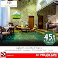 45% off at The Elephant Corridor Sigiriya for Pan Asia Bank Credit Cards.