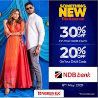 30% OFF on Credit Cards & 20% OFF on Debit Cards when you shop with your NDB cards at Fashion Bug