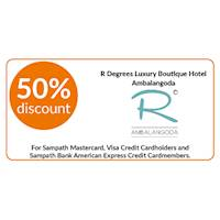 50% discount on double and triple room bookings on full board, half board stays at R Degrees Luxury Boutique Hotel, Ambalangoda for Sampath Bank Cards