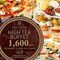 Saturday High Tea Buffet at Grandeeza