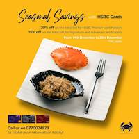 Enjoy 20% off on your HSBC Premier Card or 15% off on your Signature/ Advance cards at Ministry of Crab