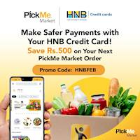 Save Rs.500 on PickMe Market orders over Rs. 2000 with HNB Credit Card