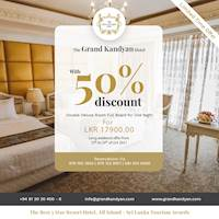 50% off from the normal rate now for LKR 17,900/= nett - Double Deluxe Room for One Night at The Grand Kandyan