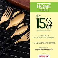 Enjoy FLAT 15% OFF on All Home Decor | Bed & Bath accessories | Kitchenware when you shop on www.fashionbug.lk
