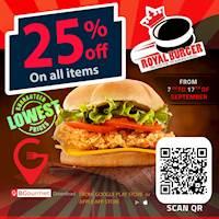 Order through BGourmet App with 25 % OFF at Royal Burger