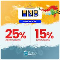Get up to 25% off for HNB bank credit and debit cards at The Factory Outlets