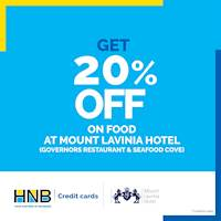 Get 20% off on food at Mount Lavinia Hotel – Governors Restaurant and Seafood Cove with your HNB Credit card