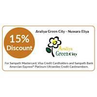 Enjoy 15% discount on double & triple room bookings on full board & half board basis stays at Araliya Green City, Nuwara Eliya for all Sampath Bank Cards