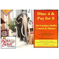 Dine 4 & Pay for 3 at Raja Bojun