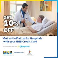 Get 10% off at Lanka Hospitals with HNB Credit Card!