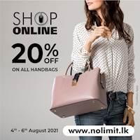 Shop Online & Get 20% OFF for all Women's Handbags at NOLIMIT