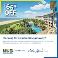 Enjoy up to 65% off at selected Aitken Spence hotels with your HNB Credit Card