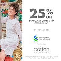 Shop with your Standard Chartered Bank credit card at Cotton Collection and enjoy a discount of 25%