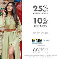 Get 25% off with HNB credit cards and 10% off with debit cards at Cotton Collection