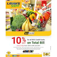 10% OFF for BOC Credit Cards on Total Bill at Laugfs Super