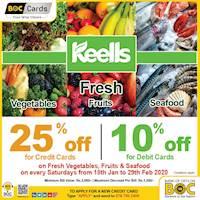 Up to 25% Off at Keells with BOC Cards on Fresh Vegetables, Fruits & Seafood on every Saturdays