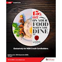 Enjoy 15% off on your food when you dine in at Lions. Offer available exclusively for NDB Credit Cardholders