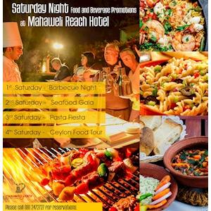 Saturday Night Food and Beverage Promotions at Mahaweli Reach Resort