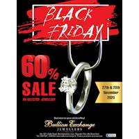 Black Friday Sale - 60% Sale on Selected Jewellery at Bullion Exchange Jewellers