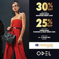 Enjoy 30% Off on your Union Bank Signature Credit Card and 25% Off on your Union Bank Platinum and Gold Credit Cards at ODEL