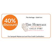 40% discount on double room bookings on bed and breakfast and half board basis stays at The Heritage, Galle Fort for all Sampath Mastercard and Visa Credit Cardholders.