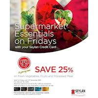 Enjoy 25% off on Fresh Vegetables, Fruits, & Processed Meat for Seylan Credit Card Payments from Cargills FoodCity!