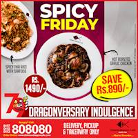 Spicy Friday (Save Rs. 890) at Chinese Dragon Cafe!