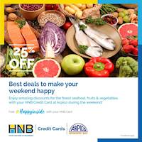 25% off on selected fresh fruits, vegetables and seafood for bills above LKR 2,500 at Arpico with your HNB Credit Card
