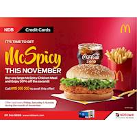 Order one large McSpicy Chicken meal and get 50% off on the second with your NDB credit card at Mcdonalds!!