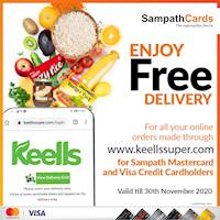 Enjoy Free Delivery for your online orders at www.keellssuper.com when using Sampath Mastercard and Visa Credit Cards