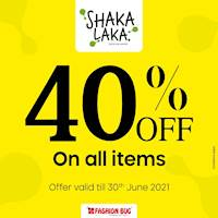 40% discount on all ShakaLaka branded clothing at Fashion Bug
