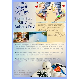Treat him like a King this Father's Day at Mahaweli Reach Hotel