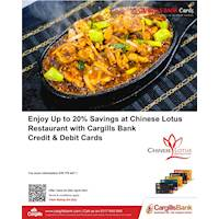 Up to 20% Savings on Food for Cargills Bank Credit and Debit Cards at Chinese lotus