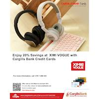 Enjoy 20% savings with Cargills Bank Credit Cards at XIMI VOGUE store