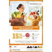 Enjoy 15% off on Fresh Vegetables, Fruits, Seafood & Meat for Sampath Master & Visa Credit Card holders on every Saturday at Cargills FoodCity