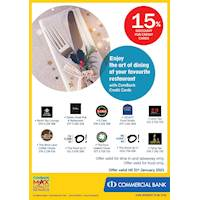 Enjoy 15% Discount for ComBank Credit Cards at your favourite Restaurant