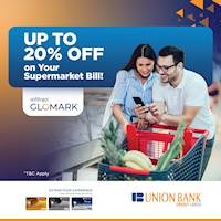 Enjoy up to 20% off on your total bill when you shop with your Union Bank Credit Card at Glomark!