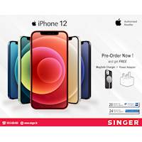 iPhone 12 - Pre-order Now and Get Free Magsafe charger & Power Adapter at SINGER.