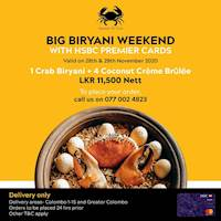 Big Biryani Weekend with HSBC Premier Cards at Ministry of Crab