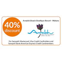 40% discount on double and triple room bookings on full board, half board stays at Amaloh Beach Boutique Resort, Matara for Sampath Bank Cards