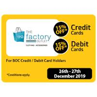 15% OFF for BOC Credit & Debit Card Holders at THE FACTORY OUTLET