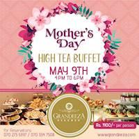 Mother's Day High Tea Buffet at GRANDEEZA