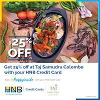 Enjoy 25% off when you dine at Taj Samudra Hotel with Your HNB Credit Card