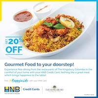Get up to 20% off on delivery menu using your HNB Credit Card at The Kingsbury Colombo
