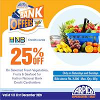25% Off on Selected Fresh vegetables, Fruits and Seafood at Arpico Supercentre for HNB Credit Cards