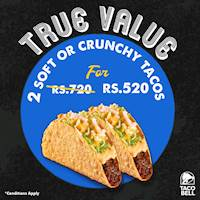 TRUE VALUE at Taco Bell! Get 2 Tacos for Rs.520!
