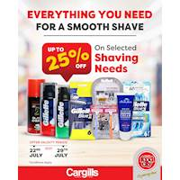 Up to 25% off on a selected range of shaving products at Cargills Food City